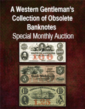 Catalog cover for 2021 January 24 A Western Gentleman's Collection of Obsolete Banknotes Special Monthly