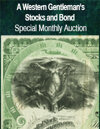 2021 February 28 A Western Gentleman's Stocks and Bonds Special Online Auction