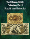 2021 May 23 The Tabacco Family Collection, Part II Currency Special Online Auction