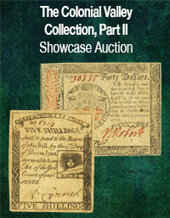 Catalog cover for 2021 June 27 The Colonial Valley Collection Part II Currency Showcase Auction