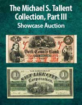 Catalog cover for 2021 November 14 The Michael S. Tallent Collection Part III Currency Showcase Auction