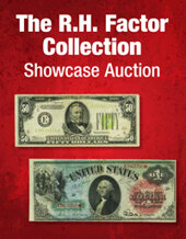 Catalog cover for 2021 November 21 The R.H. Factor Collection Currency Showcase Auction