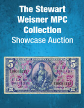 Catalog cover for 2021 December 19 The Stewart Weisner MPC Collection Currency Showcase Auction