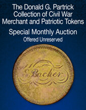 Catalog cover for 2021 May 29 - 30 The Donald G. Partrick Collection of Civil War Merchant and Patriotic Tokens US Coins Special Monthly Auction
