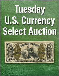 Tuesday US Currency Select Auction