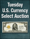 Weekly US Currency Internet Auction