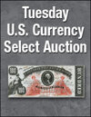 Tuesday US Currency Weekly Online Auction