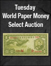 Tuesday World Paper Money Weekly Online Auction