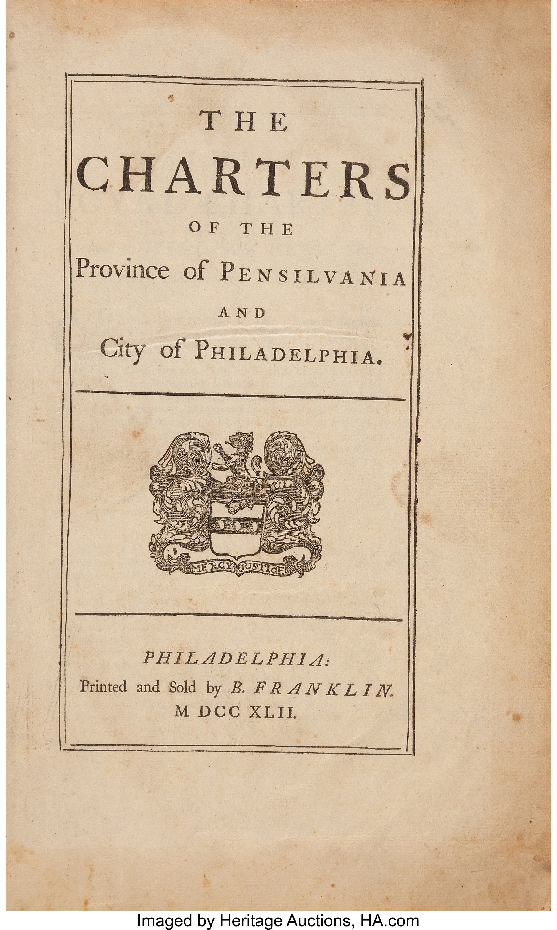 [Benjamin Franklin, printer]. The Charters of the Province of Philadelphia and City of Philadelphia